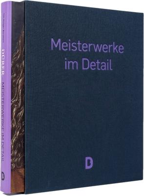 Dürer –Meisterwerke im Detail (im Schmuckschuber) von Borchert,  Till-Holger