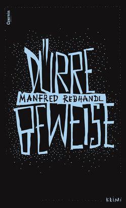 Dürre Beweise von Rebhandl,  Manfred