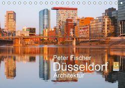 Düsseldorf – Architektur (Tischkalender 2018 DIN A5 quer) von Fischer,  Peter