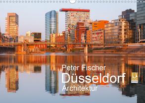 Düsseldorf – Architektur (Wandkalender 2020 DIN A3 quer) von Fischer,  Peter