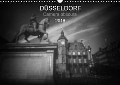 Düsseldorf Camera obscura 2018 (Wandkalender 2018 DIN A3 quer) von Haupthoff,  Manfred