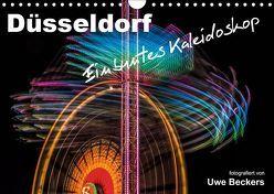 Düsseldorf – Ein buntes Kaleidoskop (Wandkalender 2019 DIN A4 quer) von Beckers,  Uwe