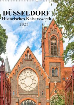 Düsseldorf – Historisches Kaiserswerth (Wandkalender 2021 DIN A2 hoch) von pixs:sell