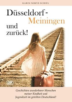 Düsseldorf – Meiningen und zurück! von Nimtz-Schiel,  Karin