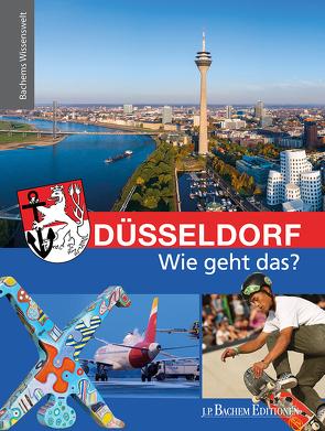 Düsseldorf – Wie geht das? von Ebertz,  Sara