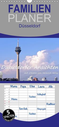 Düsseldorfer Ansichten mit Zitaten von Heinrich Heine – Familienplaner hoch (Wandkalender 2020 , 21 cm x 45 cm, hoch) von Hackstein,  Bettina