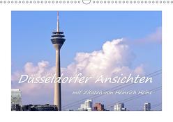 Düsseldorfer Ansichten mit Zitaten von Heinrich Heine (Wandkalender 2019 DIN A3 quer) von Hackstein,  Bettina