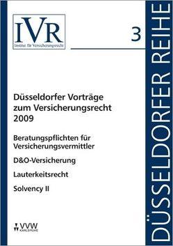Düsseldorfer Vorträge zum Versicherungsrecht 2009 von Looschelders,  Dirk, Michael,  Lothar