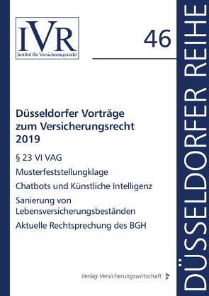 Düsseldorfer Vorträge zum Versicherungsrecht 2019