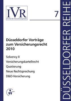 Düsseldorfer Voträge zum Versicherungsrecht 2010 von Looschelders,  Dirk, Michael,  Lothar