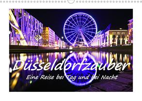 Düsseldorfzauber – Eine Reise bei Tag und bei Nacht (Wandkalender 2020 DIN A3 quer) von Hackstein,  Bettina