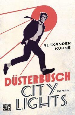 Düsterbusch City Lights von Kühne,  Alexander