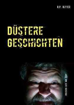 Düstere Geschichten von Ritter,  R.P.