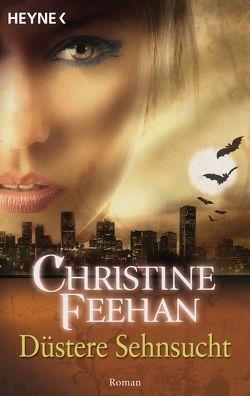 Düstere Sehnsucht von Feehan,  Christine, Gnade,  Ursula