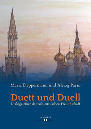 Duett und Duell von Deppermann,  Maria, Parin,  Alexej