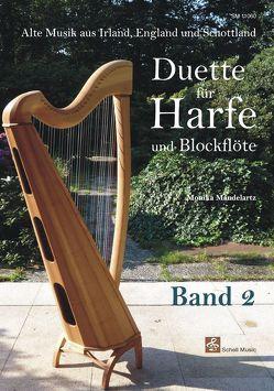 Duette für Harfe und Blockflöte Band 2 von Mandelartz,  Monika