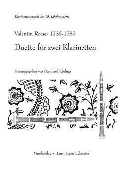 Duette für zwei Klarinetten von Kösling,  Bernhard, Roeser,  Valentin