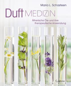 Duft-Medizin von Schasteen,  Maria L.