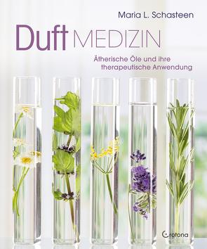 Duftmedizin von Schasteen,  Maria L.