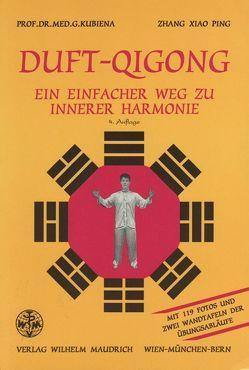 Duft-Qigong von Kubiena,  Gertrude, Zhang,  Xiao Ping