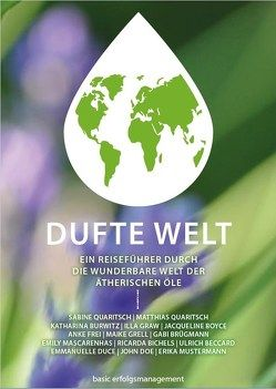 DUFTE WELT von Quaritsch,  Matthias, Quaritsch,  Sabine