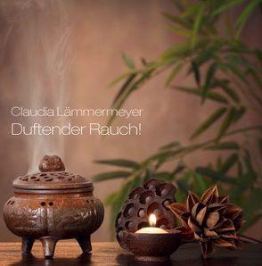 Duftender Rauch von Lämmermeyer,  Claudia