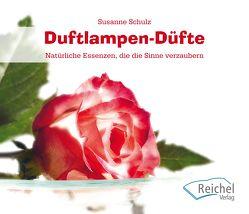 Duftlampen-Düfte von Schulz,  Susanne