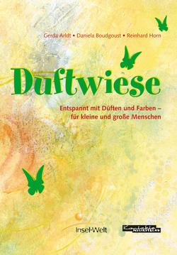 Duftwiese von Arldt,  Gerda, Horn,  Reinhard, Ottenschläger,  Anne B