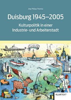 Duisburg 1945-2005 von Thomsa,  Jörg-Philipp