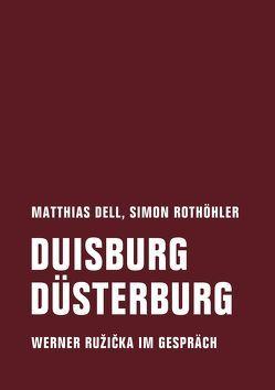 Duisburg Düsterburg von Dell,  Matthias, Farocki,  Harun, Rothöhler,  Simon
