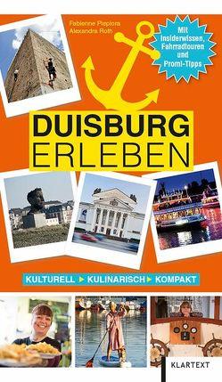 Duisburg erleben von Piepiora,  Fabienne