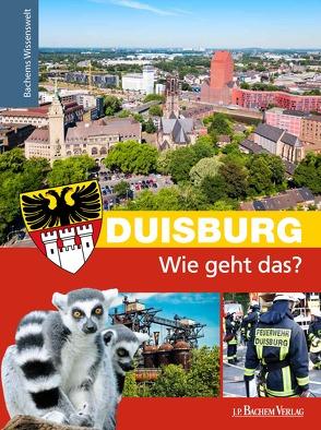 Duisburg – Wie geht das? von Dünow,  Nikola
