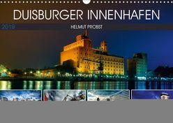 Duisburger Innenhafen (Wandkalender 2019 DIN A3 quer) von Probst,  Helmut
