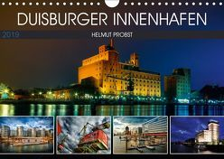 Duisburger Innenhafen (Wandkalender 2019 DIN A4 quer) von Probst,  Helmut