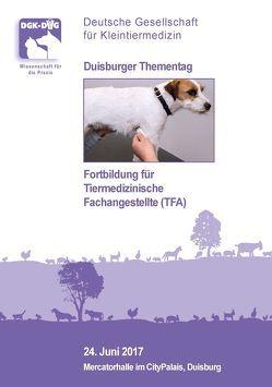 Duisburger Thementag: Fortbildung für Tiermedizinische Angestellte (TFA)