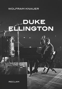 Duke Ellington von Knauer,  Wolfram