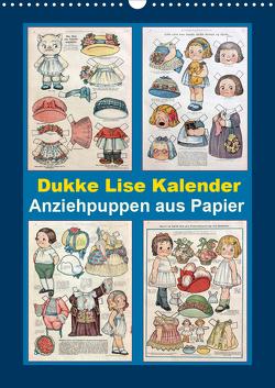 Dukke Lise Kalender – Anziehpuppen aus Papier (Wandkalender 2021 DIN A3 hoch) von Erbs,  Karen