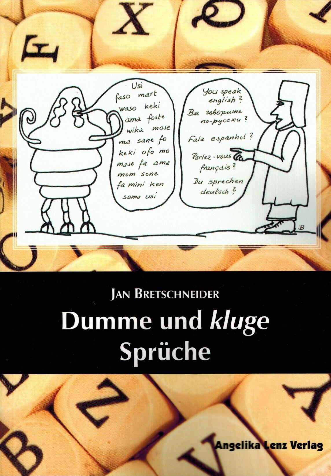 Amusing Kluge Sprüche Collection Of Dumme Und Sprüche Von Bretschneider, Jan