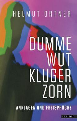 DUMME WUT. KLUGER ZORN von Ortner,  Helmut