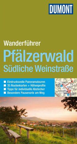 DuMont Aktiv Wandern im Pfälzerwald, Südliche Weinstraße von Stieglitz,  Andreas