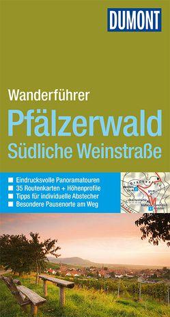 DuMont Wanderführer Pfälzerwald, Südliche Weinstraße von Stieglitz,  Andreas