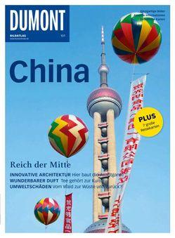 DuMont BILDATLAS China von Riehle,  Michael, Schütte,  Dr.,  Hans-Wilm