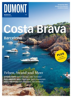 DuMont BILDATLAS Costa Brava, Barcelona von Bourmer,  Achim, Selbach,  Arthur F.