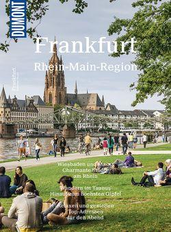 DuMont BILDATLAS Frankfurt, Rhein-Main-Region von Bernhart,  Udo, Henss,  Rita
