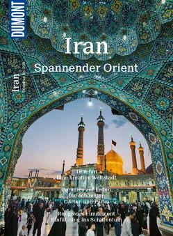 DuMont BILDATLAS Iran von Schulze,  Thomas, Weiss,  Walter M.