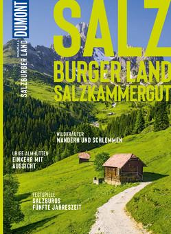 DuMont BILDATLAS Salzburger Land von Anzenberger,  Christina, Anzenberger,  Toni, Spath,  Mag.Stefan