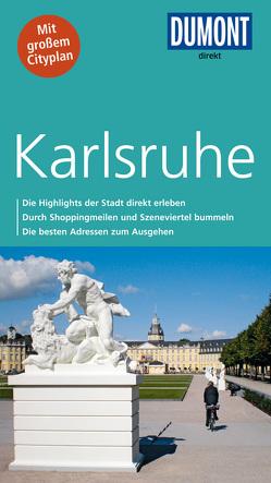 DuMont direkt Reiseführer Karlsruhe von Bischoff,  Helmuth, Dietz,  Simone Maria