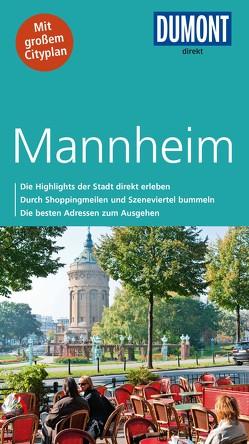 DuMont direkt Reiseführer Mannheim von Bischoff,  Helmuth