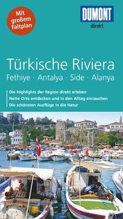 DuMont direkt Reiseführer Türkische Riviera von Latzke,  Hans E.