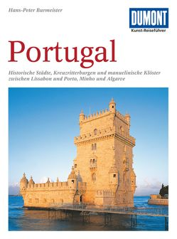 DuMont Kunst-Reiseführer Portugal von Burmeister,  Hans-Peter